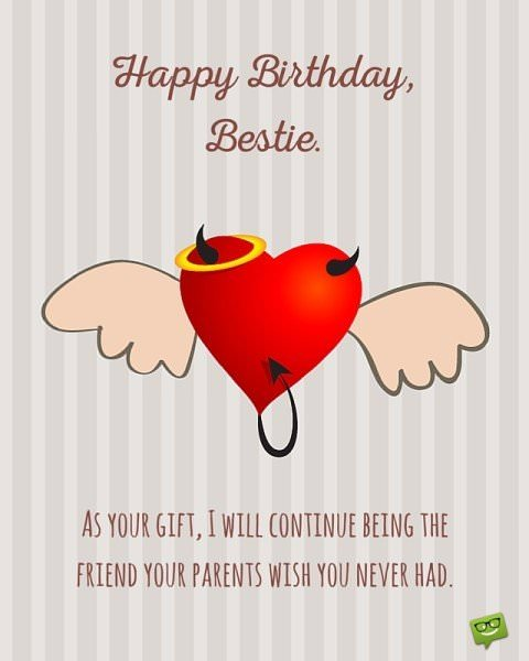 Happy Birthday, Bestie.