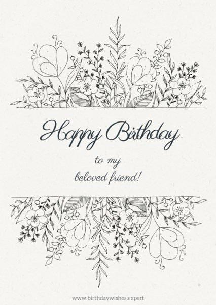 Happy Birthday to my beloved friend.