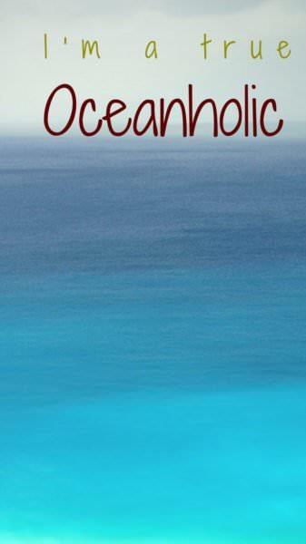 I'm a true OceanHolic!