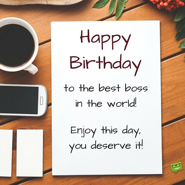 Professionally Yours Happy Birthday Wishes for my Boss – Birthday Greetings Boss