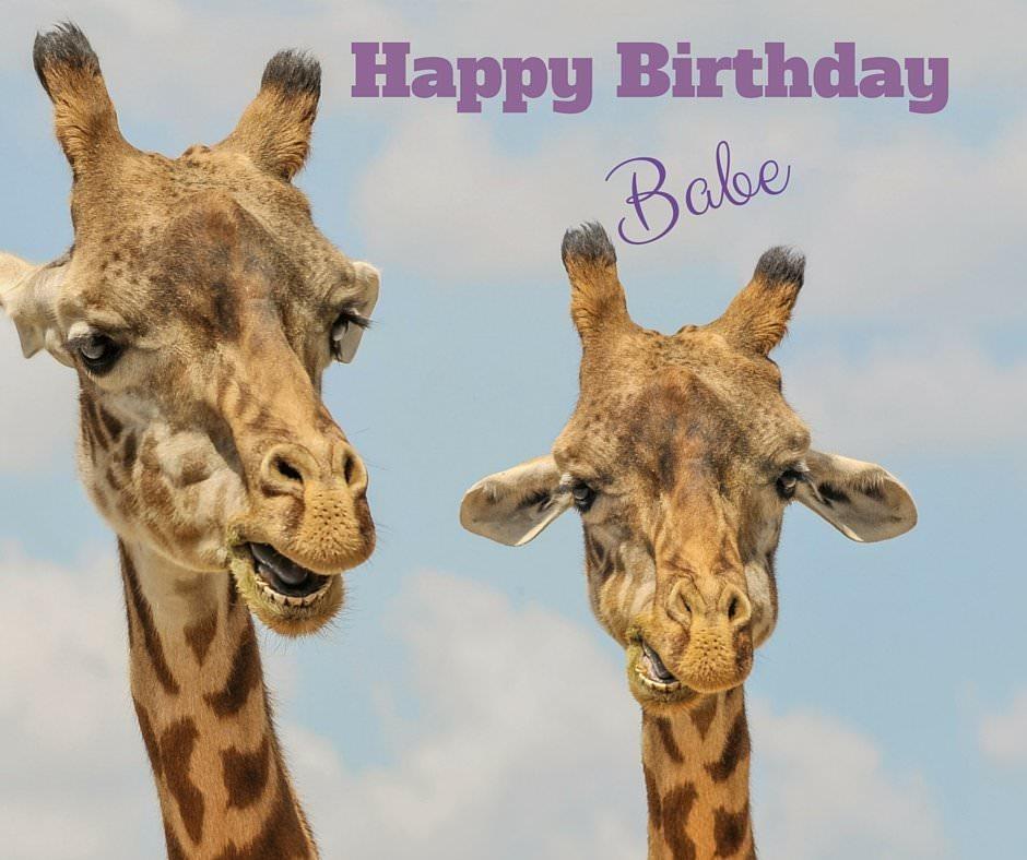 Happy Birthday, babe.