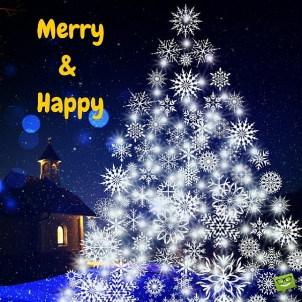 Merry and Happy!