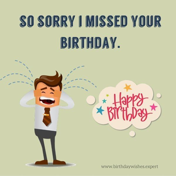 So sorry I missed your birthday. Happy Birthday!