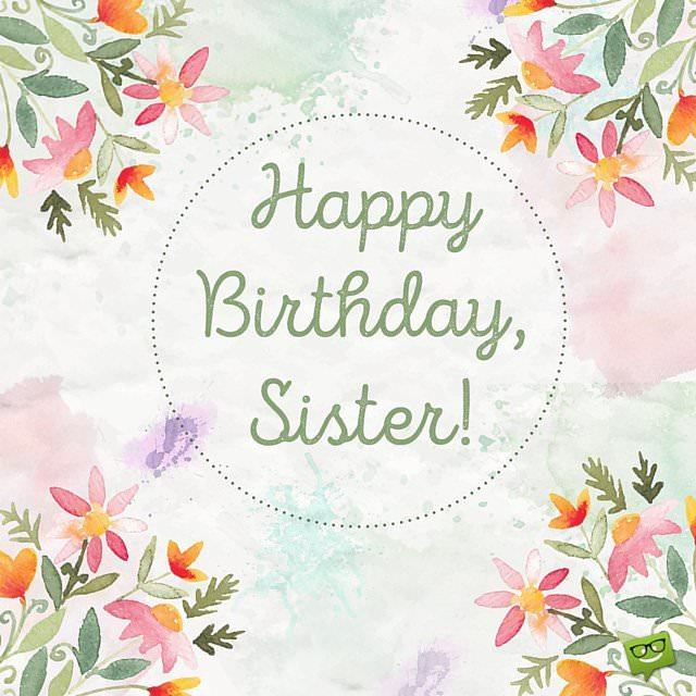 Happy Birthday Wishes For My Sister   Hairrs us