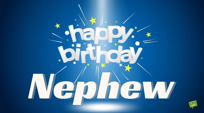 Happy Birthday, Nephew!