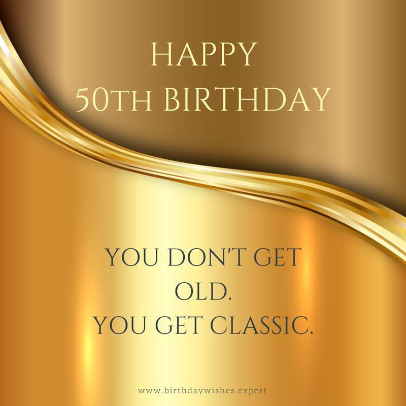 Happy 50th birthday – 50 Years Birthday Greetings