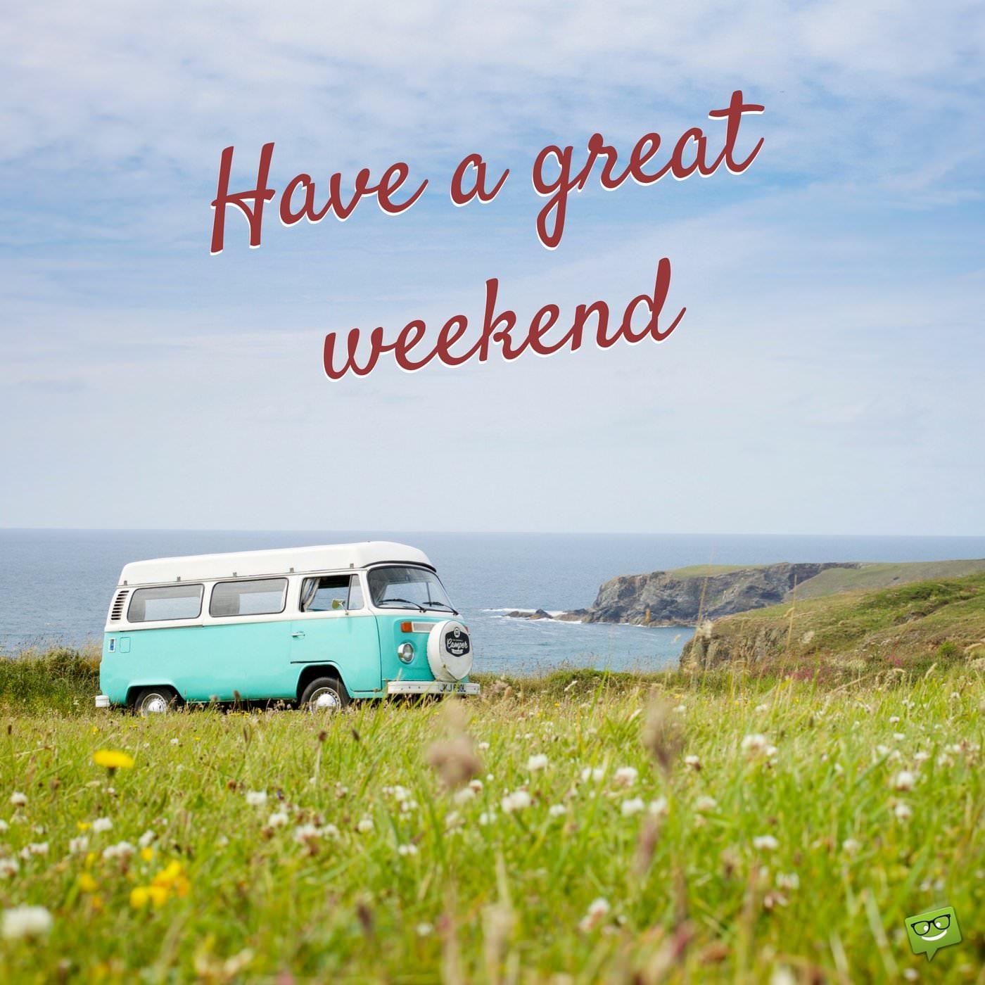 Have-a-great-weekend.-On-image-of-a-vintage-camping-van-by-the-ocean.jpg