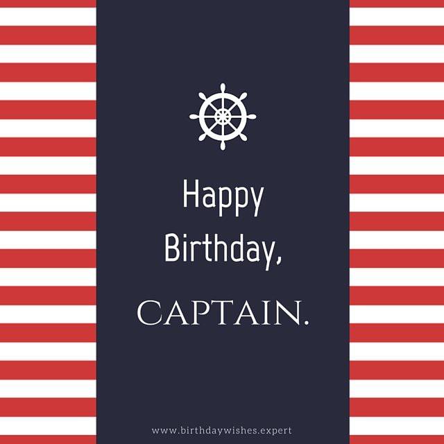 Happy Birthday, Captain.