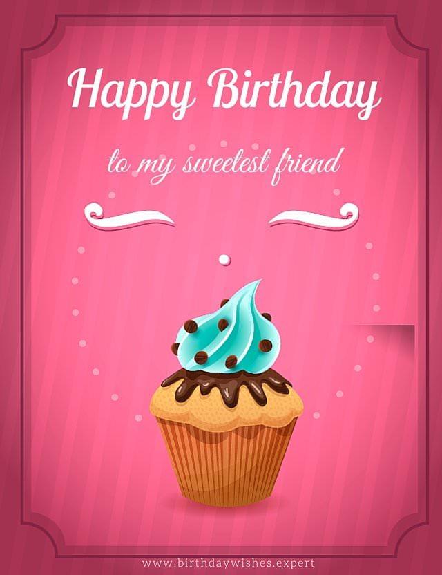 Happy Birthday to my sweetest friend.