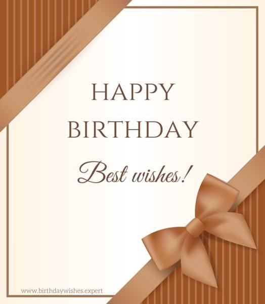 Happy Birthday. Best Wishes!