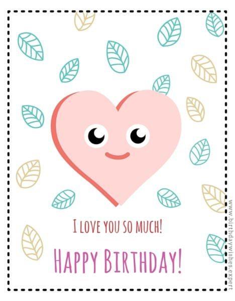 I love you so much. Happy Birthday!