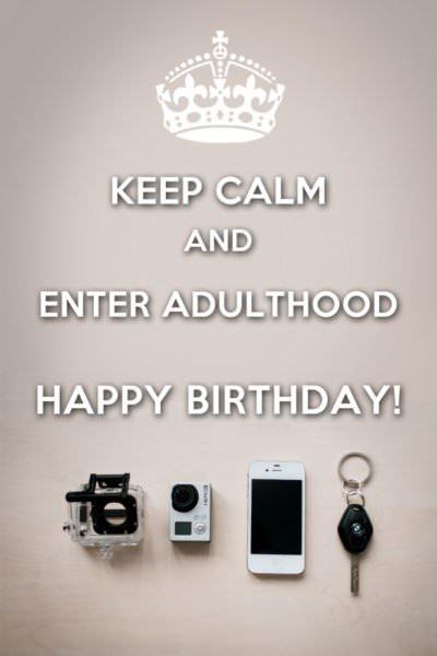 Keep Calm and Enter Adulthood