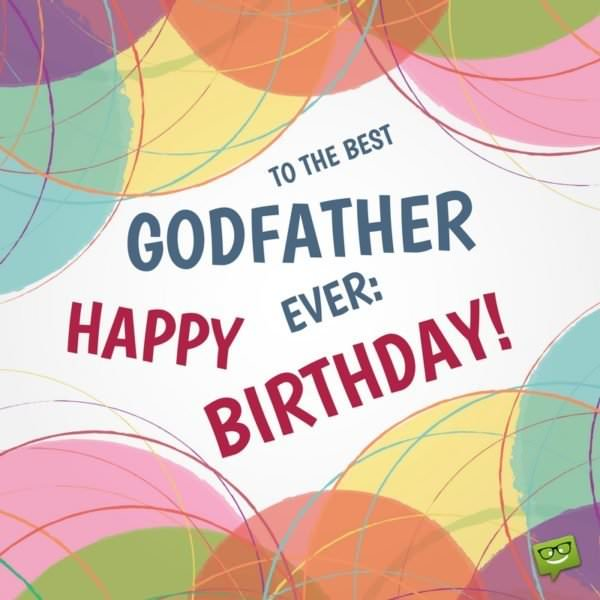 Love, your godchild | Birthday Wishes for Godfathers & Godmothers