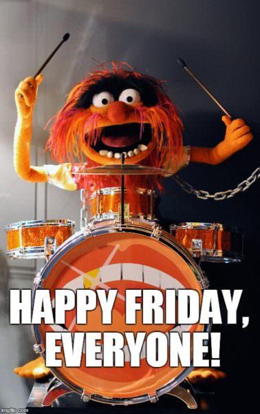 Happy Friday, Everyone!