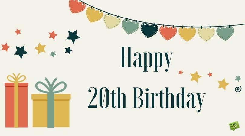 Happy 20th Birthday.