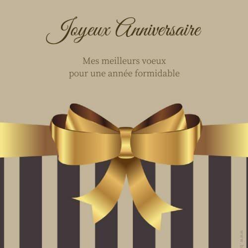 Joyeux Anniversaire. Mes meilleurs voeux pour une année formidable!